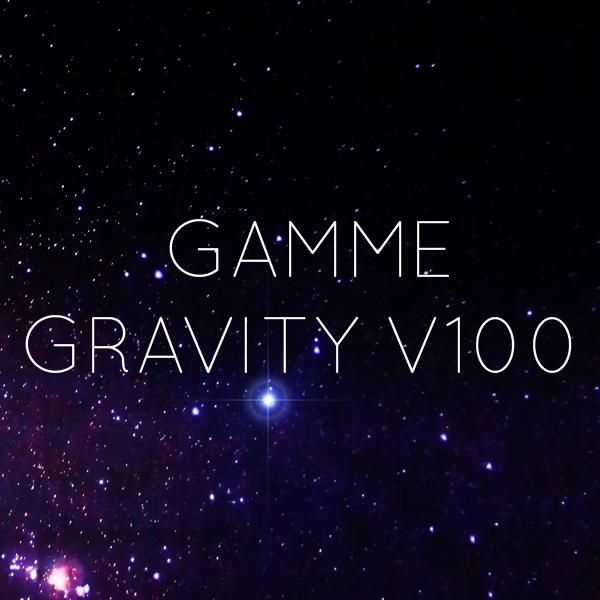accès à la collection cosmos® de la gamme Gravity V100