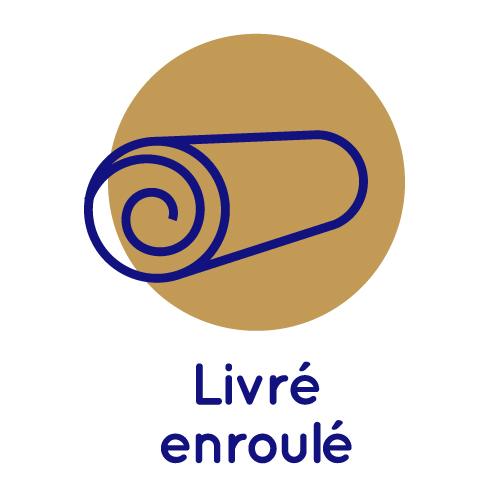 Livré Enroulé