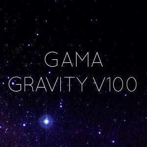 gama gravity v100